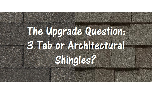 the upgrade question: 3 tab or architectural shingles - total pro